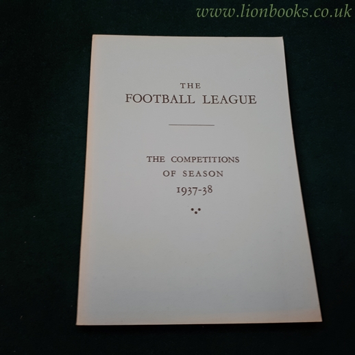 Image for The Football League - the Competitions of Season 1937-38