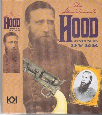 Image for The Gallant Hood  ( John Bell Hood)