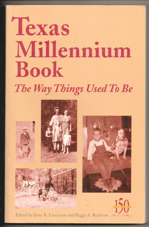 Image for Texas Millennium Book: The Way Things Used to Be