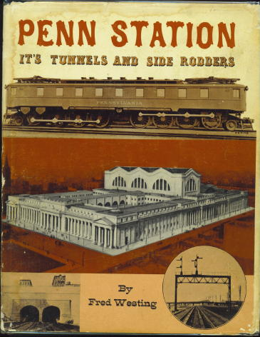 Image for Penn Station, Its Tunnels And Side Rodders