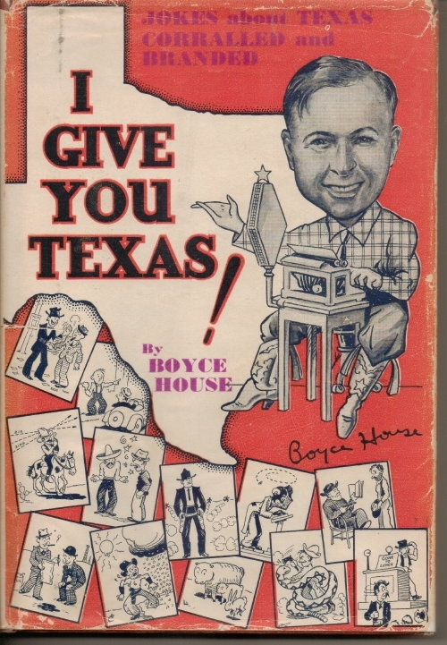 Image for I Give You Texas!  500 Jokes of the Lone Star State