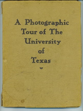 Image for A Photographic Tour Of The University Of Texas