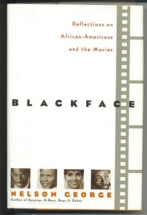 Image for Blackface: Reflections On African-Americans And The Movies