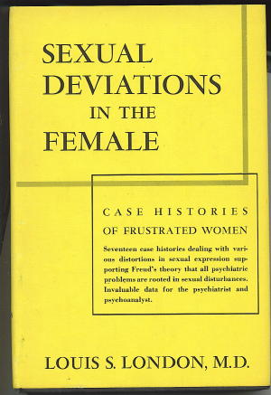 Image for SEXUAL DEVIATIONS IN THE FEMALE