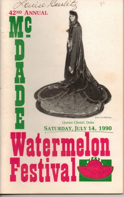 Image for McDade's Annual Watermelon Festival (McDade, Texas)  42nd Annual Queen Christi Dube, Saturday, July 14, 1990