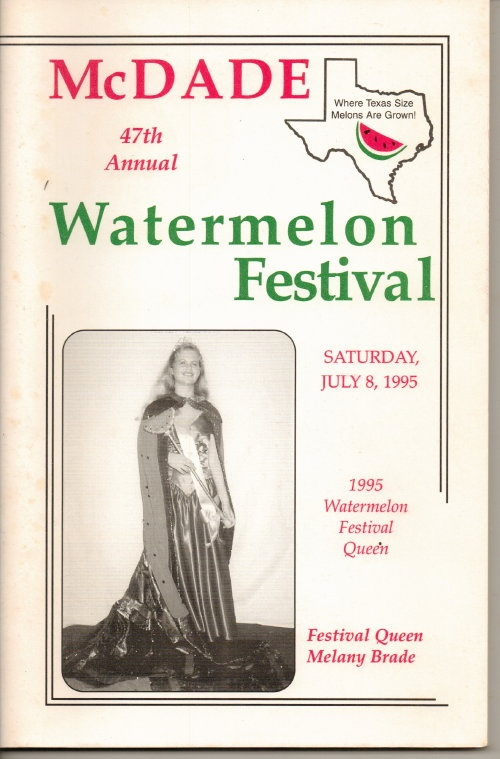 Image for McDade's Annual Watermelon Festival (McDade, Texas)  47th Annual Watermelon Festival, July 8, 1995, Festival Queen Melany Brade