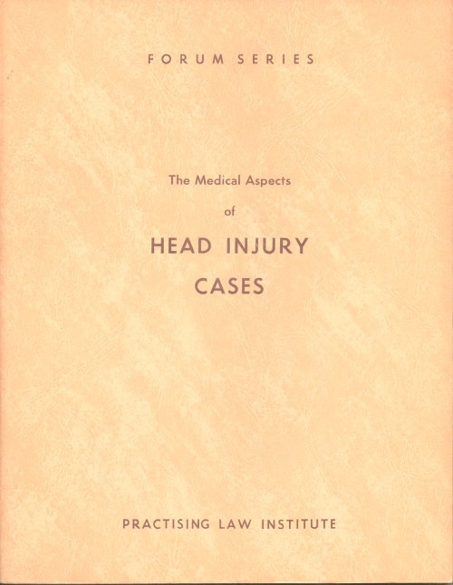 Image for The Medical Aspects Of Head Injury Cases