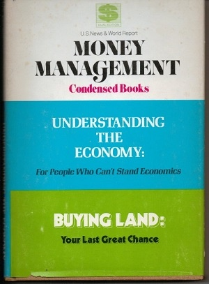 Image for Understanding The Economy [for People Who Can't Stand Economics] / Buying Land [your Last Great Chance]