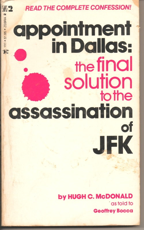 Image for Appointment in Dallas The Official Solution to the Assassination of JFK