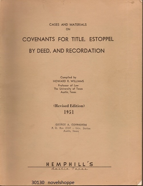 Image for Cases And Materials On Covenants For Title, Estoppel By Deed, And Recordation