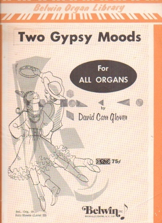 Image for Two Gypsy Moods   - Belwin Organ Library - Solo Sheets (Level III) For all Organs