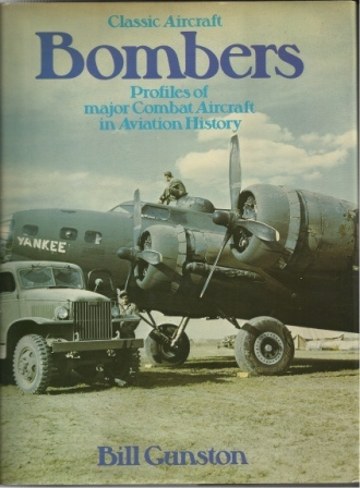 Image for Classic Aircraft Bombers Profiles of Major Combat Aircraft in Aviation History