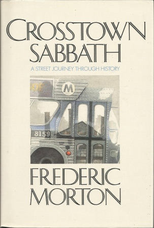 Image for Crosstown Sabbath  A Street Journey Through History