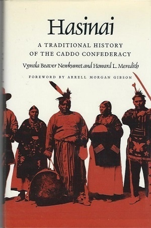 Image for Hasinai  A Traditional History of the Caddo Confederacy