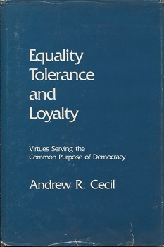 Image for Equality Tolerance and Loyalty Virtues Serving the Common Purpose of Democracy