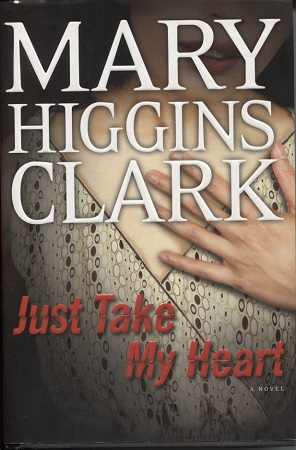 Image for Just Take My Heart A Novel