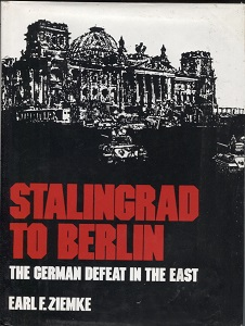 Image for Stalingrad to Berlin The German Defeat in the East