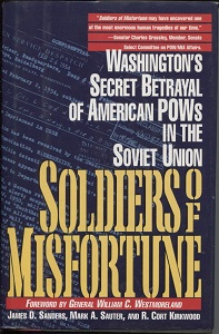 Image for Soldiers of Misfortune Washington's Secret Betrayal of American Pows in the Soviet Union