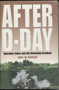 Image for After D-Day Operation Cobra and the Normandy Breakout