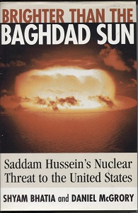 Image for Brighter Than the Baghdad Sun Saddam Hussein's Nuclear Threat to the United States
