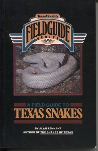 Image for A Field Guide To Texas Snakes