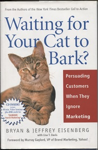 Image for Waiting for Your Cat to Bark?  Persuading Customers when They Ignore Marketing