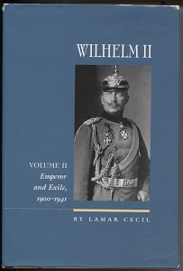 Image for Wilhelm II, Vol. 2 Emperor and Exile, 1900-1941