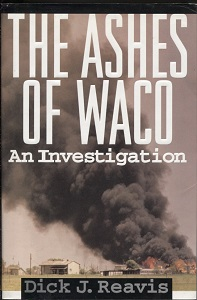 Image for The Ashes of Waco An Investigation