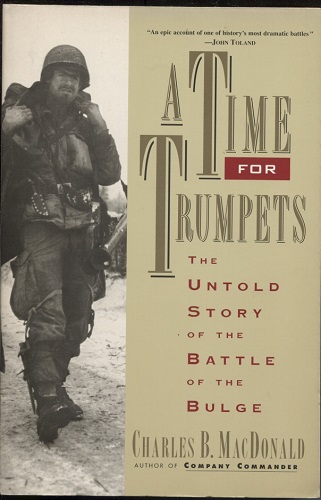 Image for A Time for Trumpets The Untold Story of the Battle of the Bulge