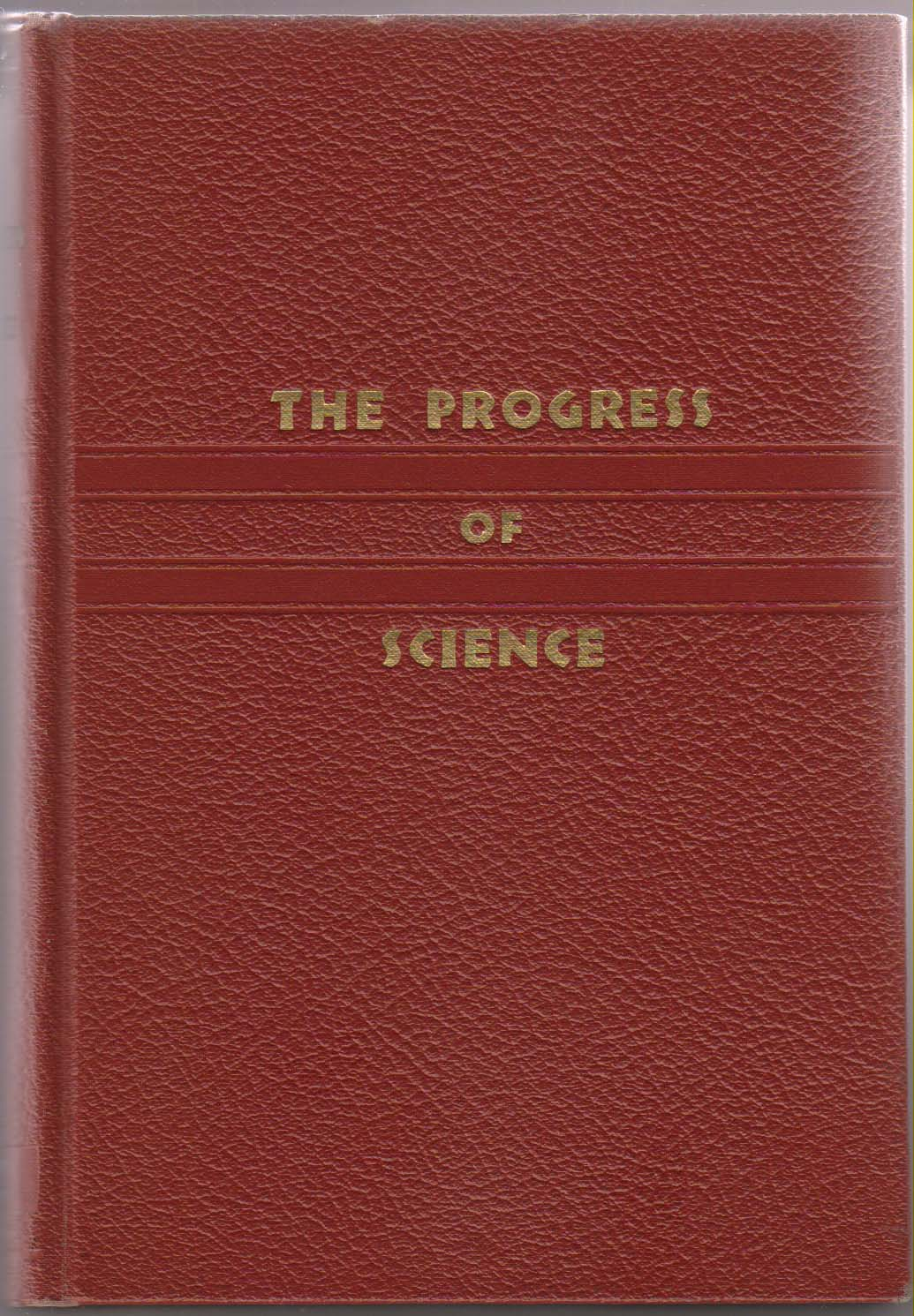 Image for The Progress of Science: a Review of 1940