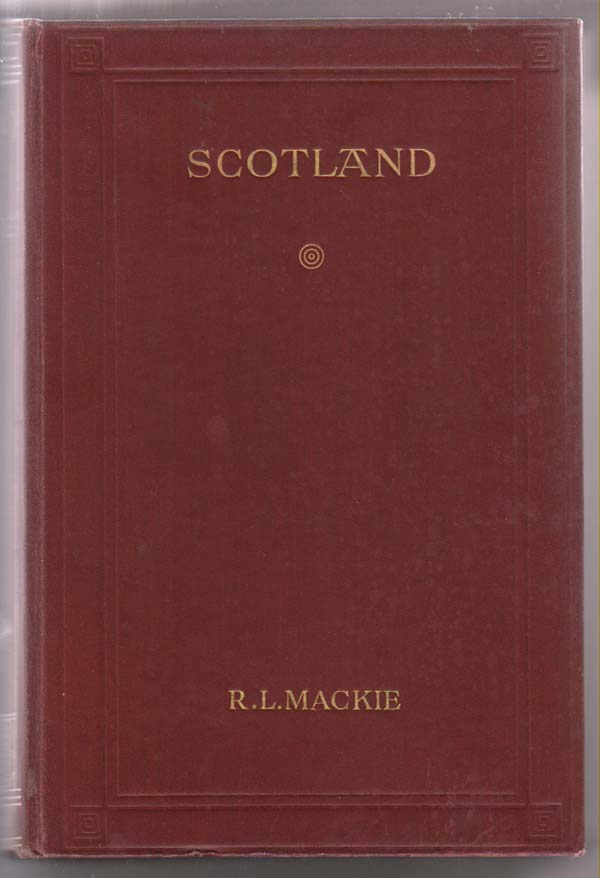 Image for Scotland, an Account of Her Triumphs and Defeats, Her Manners, Institutions, Art and Literature from Earliest Times to the Death of Scott