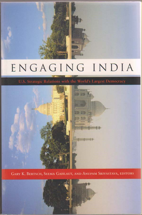Image for Engaging India:  U. S. Strategic Relations with the World's Largest Democracy