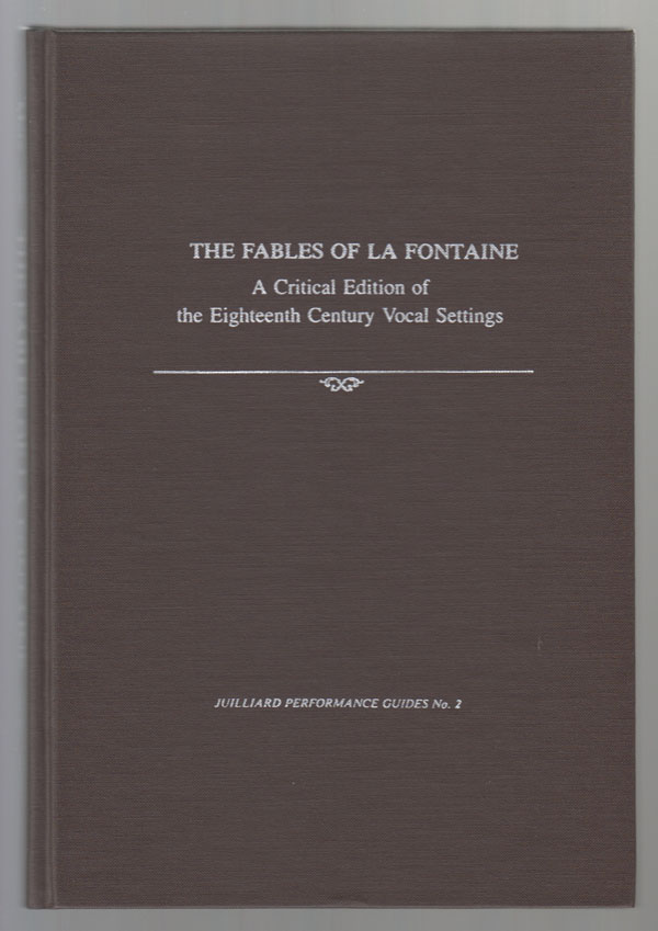Image for The Fables of La Fontaine:  A Critical Edition of the Eighteenth Century Vocal Settings