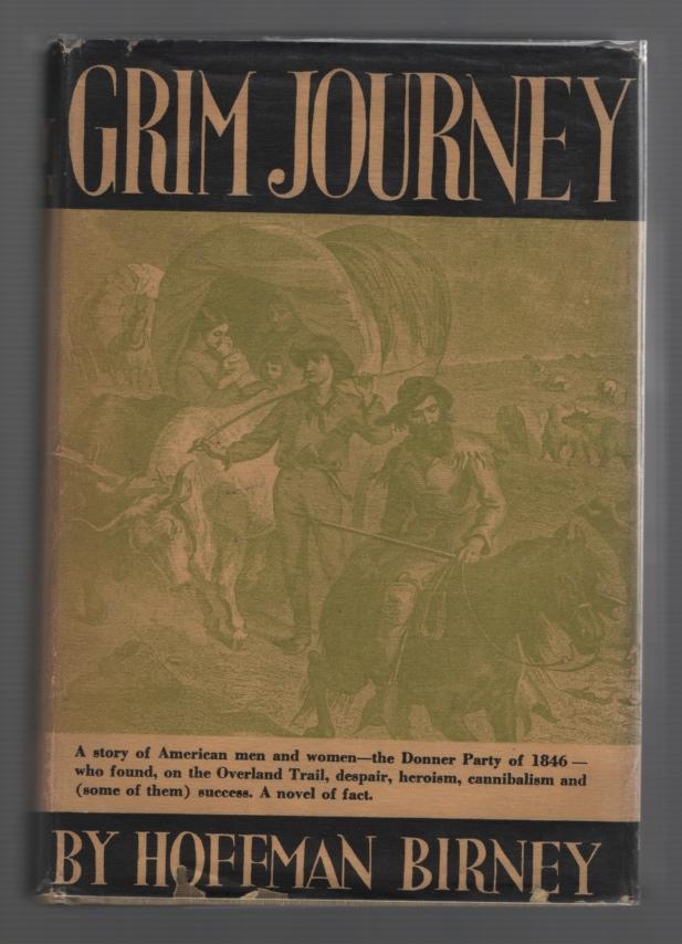 Grim Journey, Birney, Hoffman