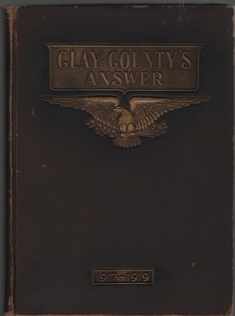 Image for Clay County's Answer: 1917-1919:  An Authentic Review of Clay Country's Participation in the World War
