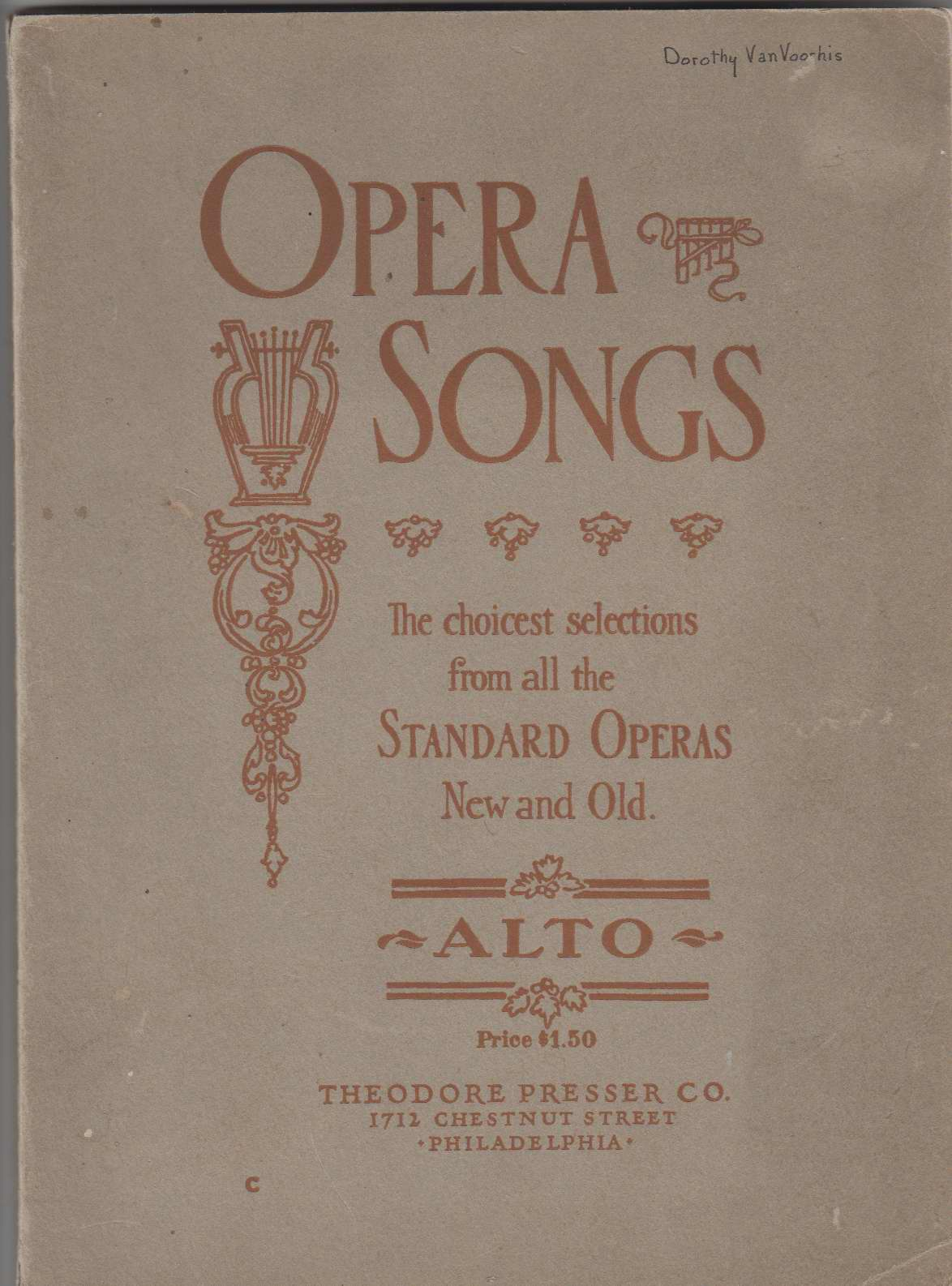 Image for Opera Songs: the Choicest Selections from all the Standard Operas New and Old:  Alto