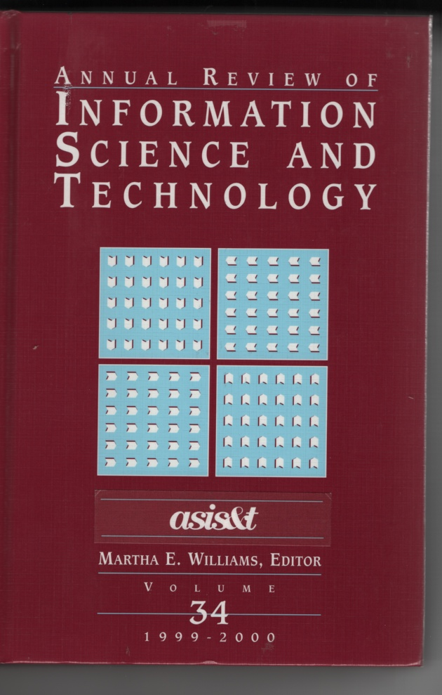 Image for Annual Review of Information Science and Technology 1999-2000 (Vol. 34)