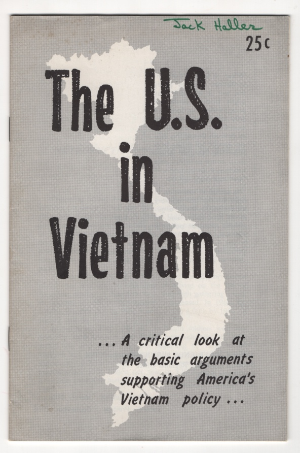 Image for The U. S. in Vietnam:  A Critical Look At the Basic Arguments Supporting America's Vietnam Policy
