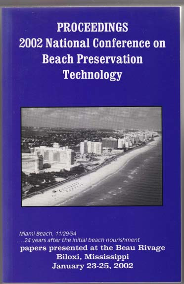 Image for Proceedings, 15th Annual National Conference on Beach Preservation Technology Beau Rivage, Biloxi Mississippi January 23-25, 2002