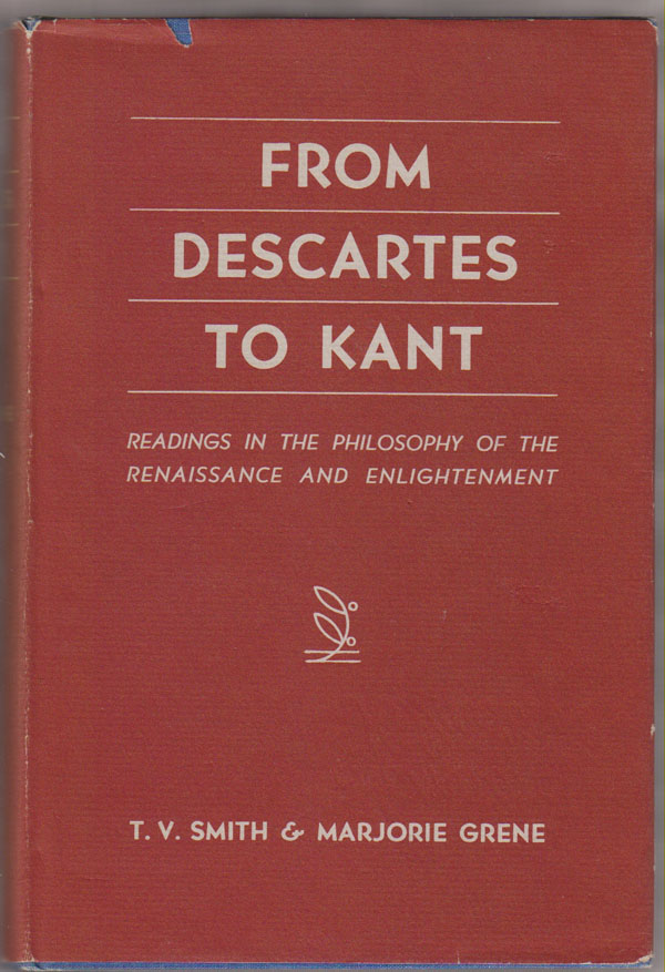 Image for From Descartes to Kant; Readings in the Philosophy of the Renaissance and Enlightenment,