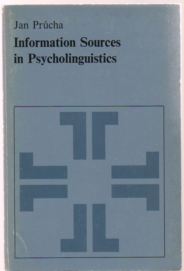 Image for Information Sources in Psycholinguistics: an Interdisciplinary Bibliographical Handbook
