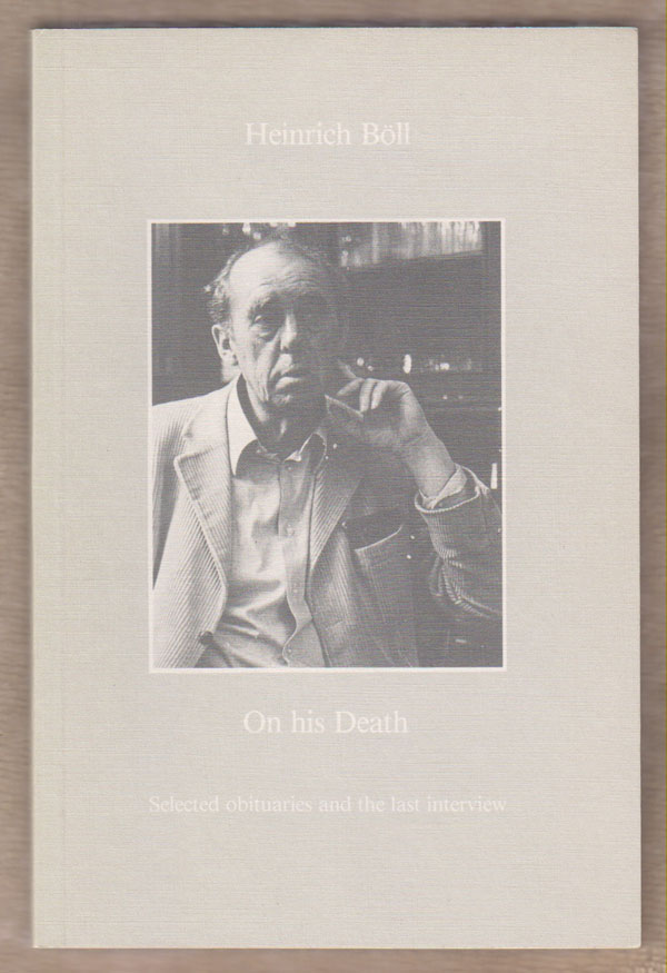 Image for Heinrich Boll on His Death:   Selected Obituaries and the Last Interview