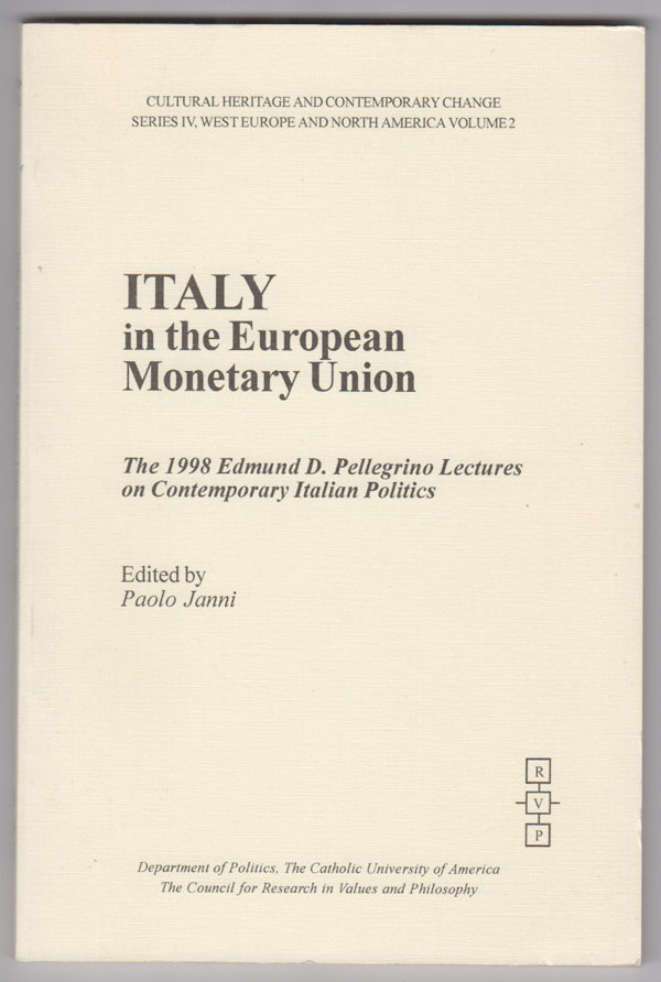 Image for Italy in the European Monetary Union:   The 1998 Edmund D. Pellegrino Lectures on Contemporary Italian Politics