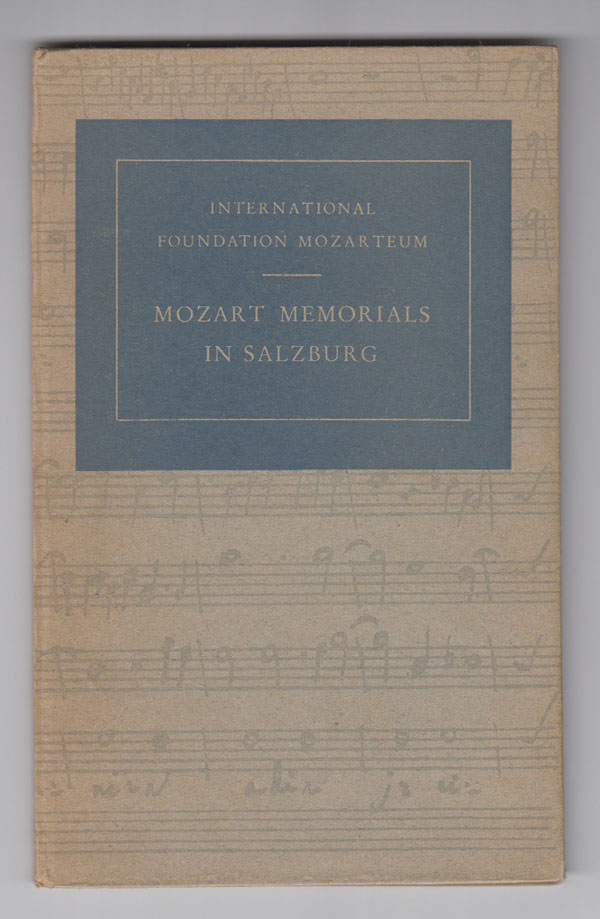Image for Mozart Memorials in Salzburg, with a Catalogue of Objects Displayed in Mozart's Birthplace