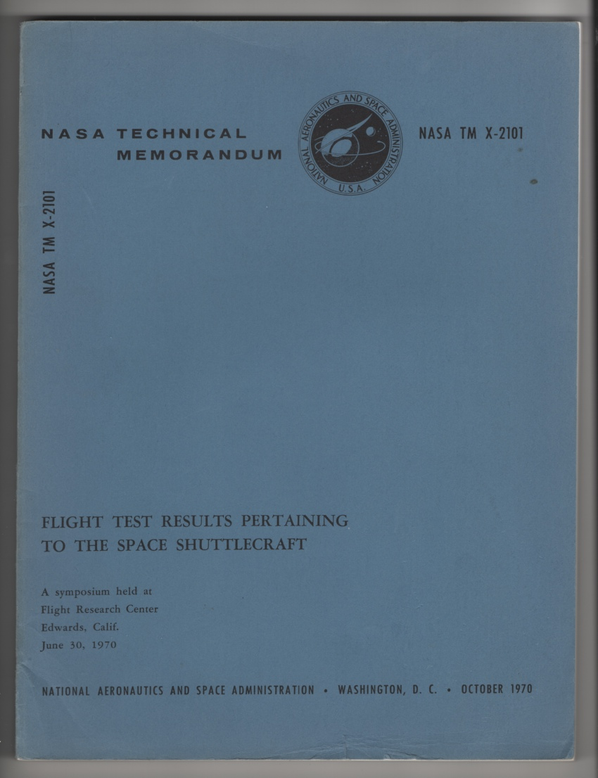 Image for Flight Test Results Pertaining to the Space Shuttlecraft.  A Symposium Held At Flight Research Center, Edwards, Calif. , June 30, 1970 (NASA TM X-2101)