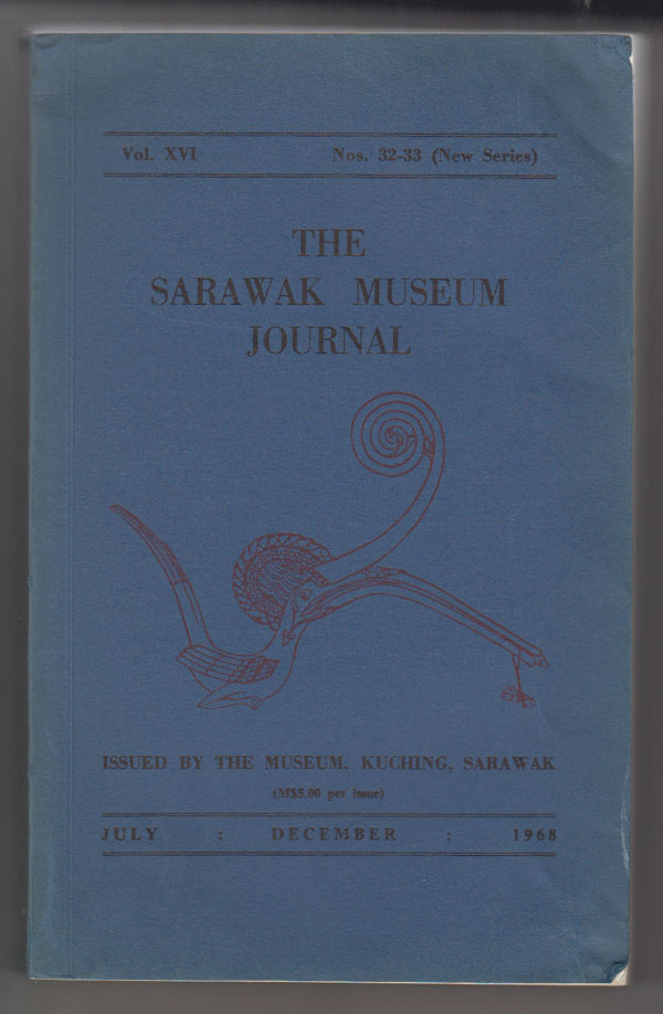 Image for The Sarawak Museum Journal (Vol. XVI, Nos. 32-33, New Series) July-December 1968