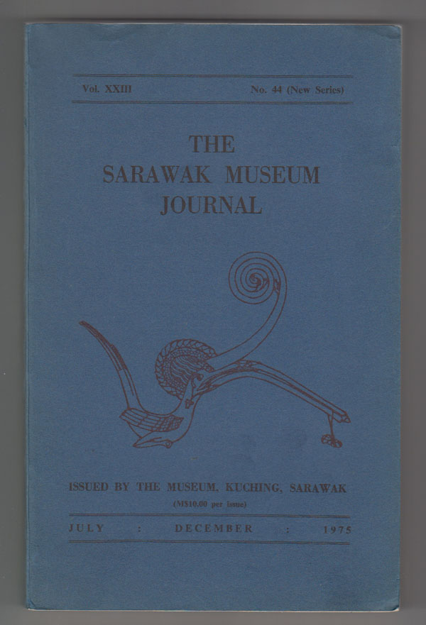 Image for The Sarawak Museum Journal (Vol. XXIII Nos. 44, New Series) January-December 1975