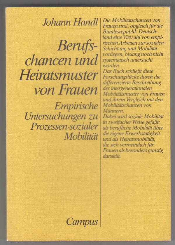 Image for Berufschancen Und Heiratsmuster Von Frauen:  Empirische Untersuchungen Zu Prozessen-Sozialer Mobilitat