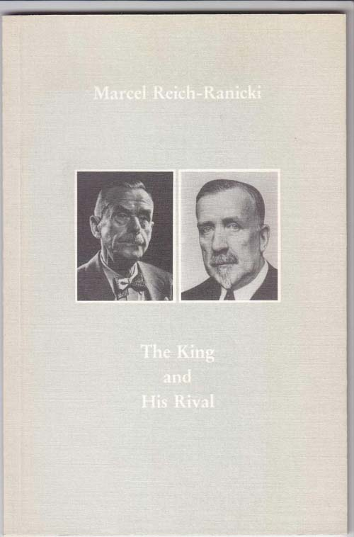 Image for The King and His Rival: the Expanded New Edition of the Correspondence between Thomas and Heinrich Mann
