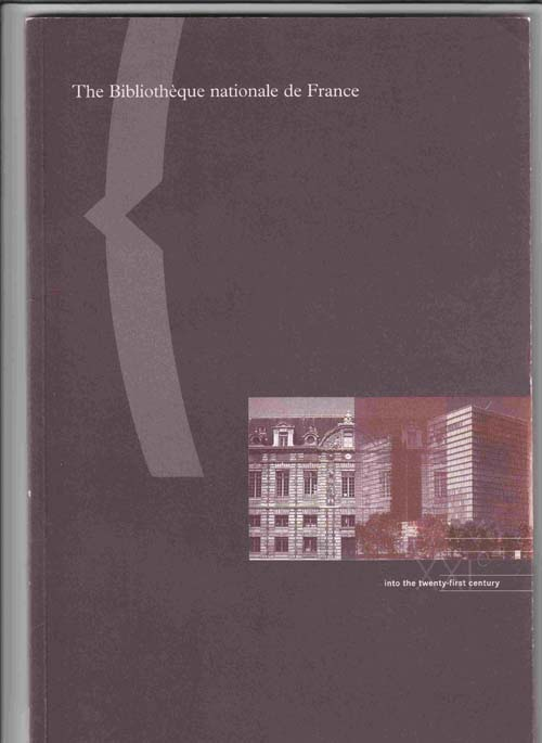 Image for The Bibliothque Nationale de France: Into the Twenty-First Century